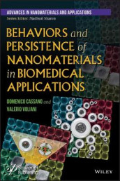 Behaviors and Persistence of Nanomaterials in Biomedical Applications av Domenico Cassano og Valerio Voliani (Innbundet)