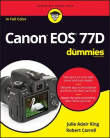Canon EOS 77D For Dummies av Julie Adair King (Heftet)