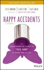 Happy Accidents av David Ahearn, Frank Ford og David Wilk (Innbundet)