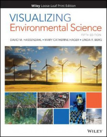 Visualizing Environmental Science av David M. Hassenzahl, Mary Catherine Hager og Linda R. Berg (Perm)