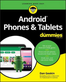 Android Phones & Tablets For Dummies av Dan Gookin (Heftet)