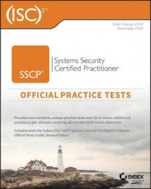 (ISC)2 SSCP Systems Security Certified Practitioner Official Practice Tests av Mike Chapple og David Seidl (Heftet)