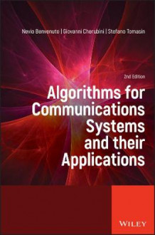 Algorithms for Communications Systems and their Applications av Nevio Benvenuto, Giovanni Cherubini og Stefano Tomasin (Innbundet)
