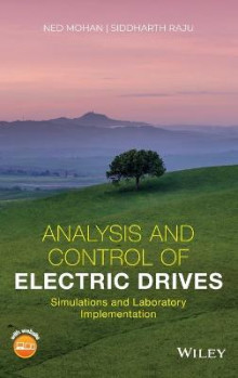 Analysis and Control of Electric Drives av Ned Mohan og Siddharth Raju (Innbundet)