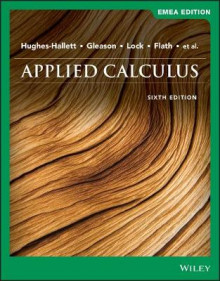 Applied Calculus av Deborah Hughes-Hallett, Patti Frazer Lock, Andrew M. Gleason, Daniel E. Flath, Sheldon P. Gordon, David O. Lomen, David Lovelock, William G. McCallum, Brad G. Osgood og Andrew Pasquale (Heftet)