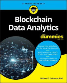 Blockchain Data Analytics For Dummies av Michael G. Solomon (Heftet)