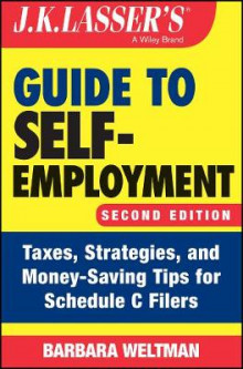 J.K. Lasser's Guide to Self-Employment av Barbara Weltman (Heftet)