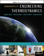 Fundamentals of Engineering Thermodynamics av Margaret B. Bailey, Daisie D. Boettner, Michael J. Moran og Howard N. Shapiro (Perm)