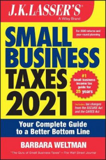 J.K. Lasser's Small Business Taxes 2021 av Barbara Weltman (Heftet)
