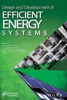 Design and Development of Efficient Energy Systems (Innbundet)