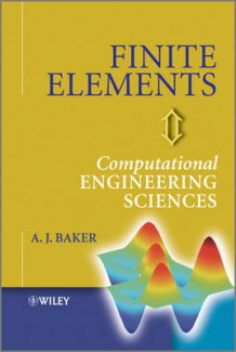 Finite Elements av A. J. Baker (Innbundet)