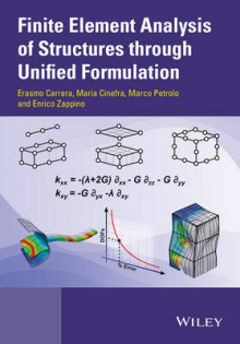 Finite Element Analysis of Structures Through Unified Formulation av Erasmo Carrera, Maria Cinefra, Marco Petrolo og Enrico Zappino (Innbundet)