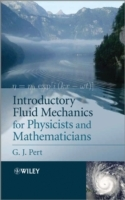 Introductory Fluid Mechanics for Physicists and Mathematicians av G. J. Pert (Heftet)