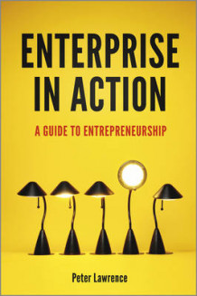 Enterprise in Action av Peter A. Lawrence (Heftet)