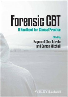 Forensic Cbt - a Handbook for Clinical Practice (Heftet)