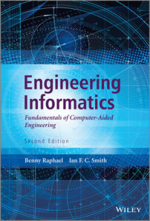 Engineering Informatics av Ian F. C. Smith og Benny Raphael (Innbundet)
