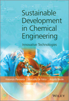 Sustainable Development in Chemical Engineering av Angelo Basile, Vincenzo Piemonte og Marcello De Falco (Innbundet)