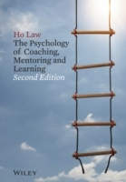 The Psychology of Coaching, Mentoring and Learning av Ho Law (Heftet)