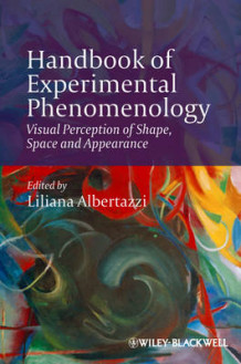Handbook of Experimental Phenomenology av Liliana Albertazzi (Innbundet)