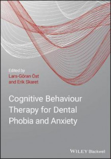 Cognitive Behavioral Therapy for Dental Phobia and Anxiety (Innbundet)