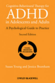 Cognitive-behavioural Therapy for ADHD in Adoloscents and Adults - a Psychological Guide to Practice 2E av Susan Young og Jessica Bramham (Heftet)