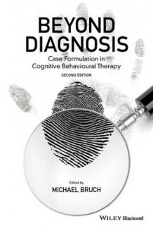 Beyond Diagnosis av Michael Bruch (Innbundet)