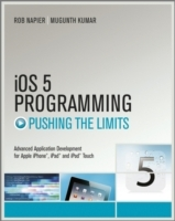 Pushing the Limits with iOS 5 Programming: Developing Extraordinary Mobile av Napier (Heftet)