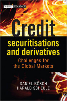Credit Securitisations and Derivatives av Daniel Rosch og Harald Scheule (Innbundet)