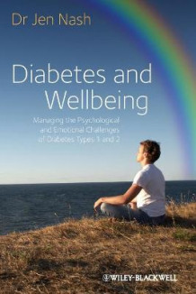 Diabetes and Wellbeing av Jen Nash (Heftet)