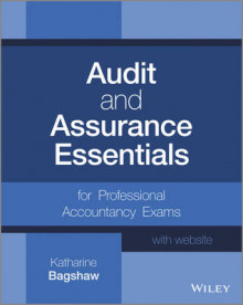 Audit and Assurance Essentials for Professional Accountancy Exams + Website av Katharine Bagshaw (Heftet)