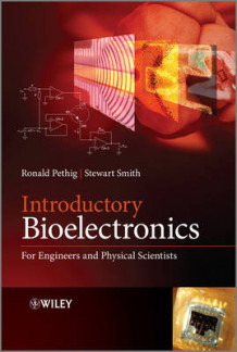 Introductory Bioelectronics av Ronald R. Pethig og Stewart Smith (Innbundet)