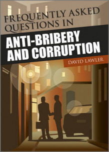 Frequently Asked Questions on Anti-Bribery and Corruption av David Lawler (Heftet)