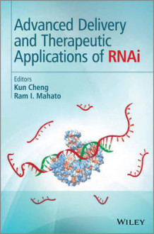 Advanced Delivery and Therapeutic Applications of RNAi (Innbundet)