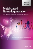 Metal-Based Neurodegeneration av Robert Crichton og Roberta Ward (Innbundet)