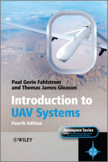 Introduction to UAV Systems av Paul Fahlstrom og Thomas Gleason (Innbundet)