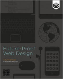 Future-Proof Web Design av Alexander Dawson (Heftet)