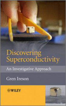 Discovering Superconductivity (Innbundet)