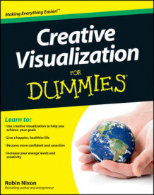Creative Visualization for Dummies av Robin Nixon (Heftet)