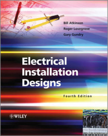 Electrical Installation Designs av Bill Atkinson, Roger Lovegrove og Gary Gundry (Heftet)