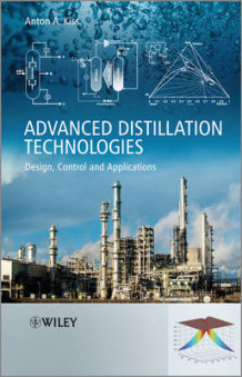 Advanced Distillation Technologies av Anton Alexandru Kiss (Innbundet)