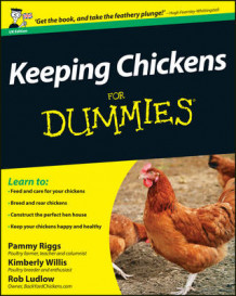 Keeping Chickens For Dummies av Pammy Riggs, Kimberley Willis og Robert T. Ludlow (Heftet)