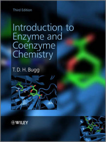 Introduction to Enzyme and Coenzyme Chemistry av T. D. H. Bugg (Heftet)