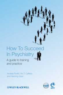 How to Succeed in Psychiatry (Heftet)