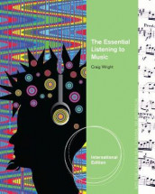The Essential Listening to Music, International Edition av Craig Wright (Heftet)