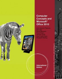 Computer Concepts and Microsoft (R) Office 2010 Illustrated, International Edition av David Beskeen, Carol Cram, Jennifer Duffy, Lisa Friedrichsen, June Parsons, Dan Oja og Elizabeth Reding (Spiral)