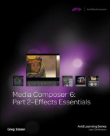 Omslag - Media Composer 6: Effects Essentials Part 2