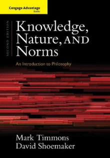 Cengage Advantage Books: Knowledge, Nature, and Norms av David Shoemaker og Mark Timmons (Heftet)
