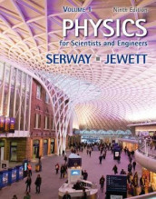 Physics for Scientists and Engineers, Volume 1 av John Jewett og Raymond Serway (Innbundet)