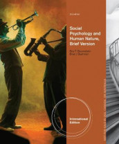 Social Psychology and Human Nature, Brief International Edition av Roy F. Baumeister og Brad Bushman (Heftet)