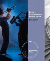 Social Psychology and Human Nature, Comprehensive International Edition av Roy F. Baumeister og Brad Bushman (Heftet)